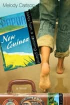 Notes from a Spinning Planet--Papua New Guinea ebook by Melody Carlson