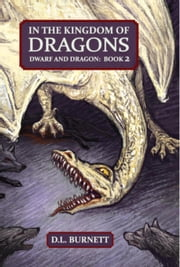 Dwarf And Dragon ebook by D. L. Burnett