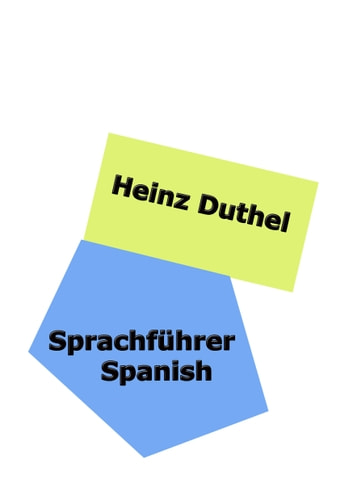 Sprachführer Spanish ebook by Heinz Duthel