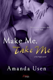 Make Me, Take Me ebook by Amanda Usen