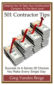 501 Contractor Tips ebook by Greg Vanden Berge