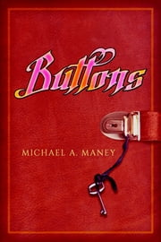 BUTTONS ebook by Michael A. Maney