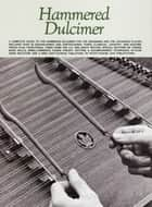 Hammered Dulcimer ebook by Peter Pickow