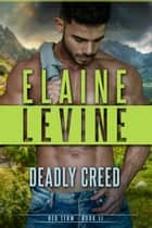 Deadly Creed ebook by Elaine Levine
