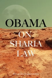 Obama On Sharia Law ebook by Craig Markinsons
