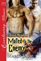 Mated to the Enemy ebook by Marcy Jacks