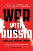 War With Russia - A Menacing Account ebook by