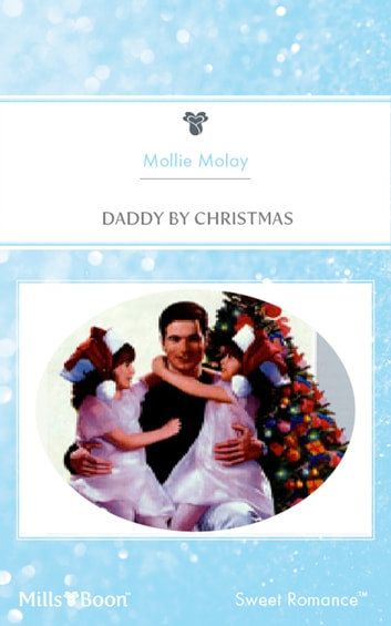 Daddy By Christmas ebook by Mollie Molay