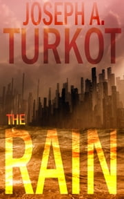 The Rain ebook by Joseph Turkot