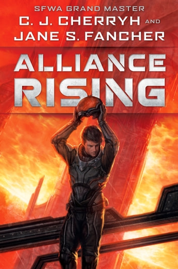 Alliance Rising ebook by C. J. Cherryh,Jane S. Fancher