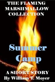 Summer Camp ebook by William T. Moyer