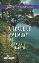 A Trace of Memory ebook by Valerie Hansen