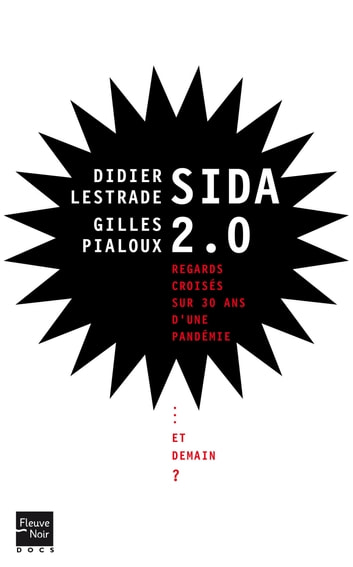 Sida 2.0 ebook by Didier LESTRADE,Gilles PIALOUX