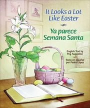 It Looks A Lot Like Easter ebook by Peg Augustine