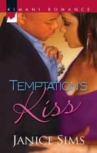 Temptation's Kiss ebook by Janice Sims