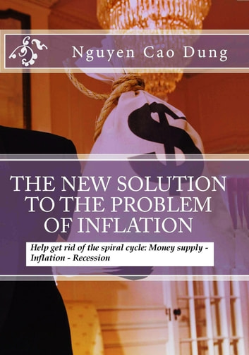 The New Solution To The Problem Of Inflation ebook by Nguyen Cao Dung
