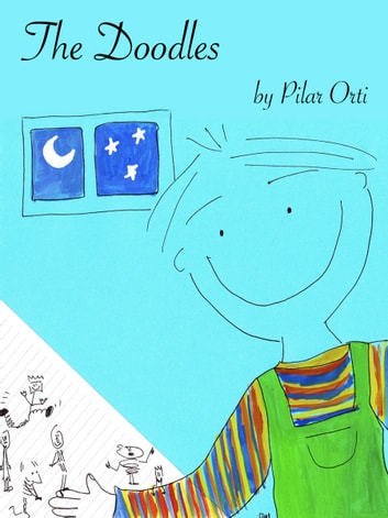 The Doodles: a children's story ebook by Pilar Orti