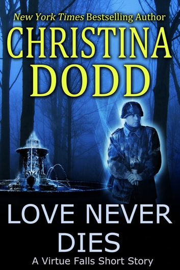 Love Never Dies ebook by Christina Dodd