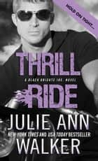 Thrill Ride ebook by Julie Ann Walker