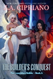 The Builder's Conquest ebook by J.A. Cipriano