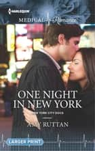 One Night in New York ebook by Amy Ruttan
