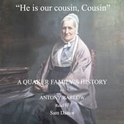 """He is our cousin, Cousin"" audiobook by Antony Barlow"