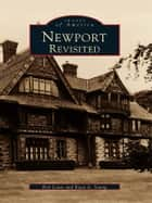 Newport Revisited ebook by Rob Lewis,Ryan A. Young