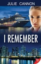 I Remember ebook by