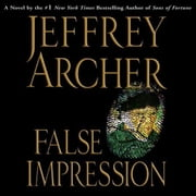 False Impression audiobook by Jeffrey Archer