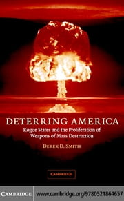 Deterring America ebook by Smith, Derek D.