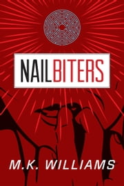 Nailbiters ebook by MK Williams