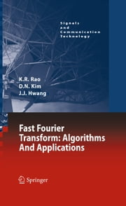Fast Fourier Transform - Algorithms and Applications ebook by Do Nyeon Kim,Jae Jeong Hwang,K. R. Rao