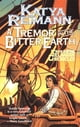 A Tremor in the Bitter Earth - Book 2 of the Tielmaran Chronicles eBook by Katya Reimann