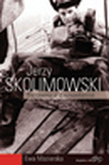 Jerzy Skolimowski - The Cinema of a Nonconformist ebook by Ewa Mazierska