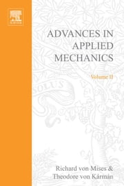 Advances in Applied Mechanics ebook by von Mises, Richard