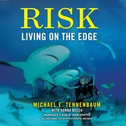 Risk - Living on the Edge audiobook by Michael E. Tennenbaum, Donna Beech
