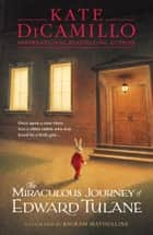 The Miraculous Journey of Edward Tulane ebook by Kate DiCamillo, Bagram Ibatoulline