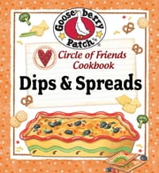 Circle of Friends Cookbook - 25 Dip & Spread Recipes ebook by Kobo.Web.Store.Products.Fields.ContributorFieldViewModel