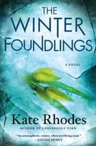 The Winter Foundlings ebook by Kate Rhodes