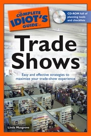 The Complete Idiot's Guide to Trade Shows ebook by Linda Musgrove