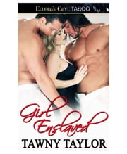 Girl Enslaved ebook by Tawny Taylor