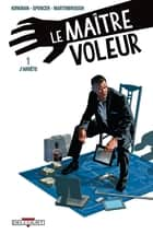 Le Maître voleur T01 - J'arrête eBook by Robert Kirkman, Shawn Martinbrough