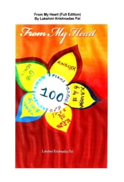 From My Heart (Full Edition) ebook by Lakshmi Krishnadas Pai