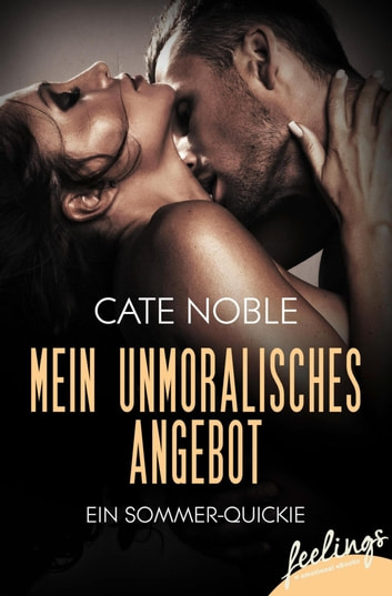 Mein unmoralisches Angebot - Ein Sommer-Quickie ebook by Cate Noble
