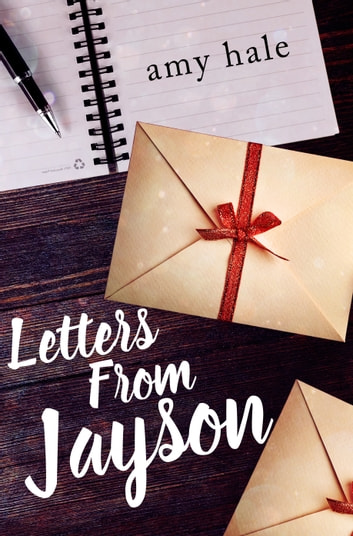 Letters From Jayson ebook by Amy Hale