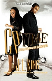 CP Time - Why Some People Are Always Late ebook by JL King