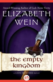 The Empty Kingdom ebook by Elizabeth Wein