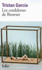 Les cordelettes de Browser eBook by Tristan Garcia