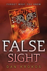 False Sight ebook by Dan Krokos