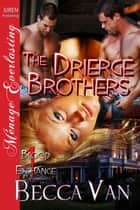 The Drierge Brothers ebook by Becca Van